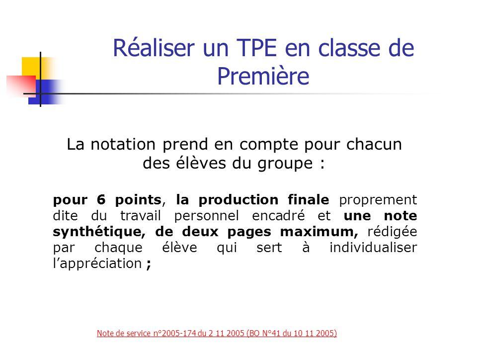 Réaliser un TPE en classe de Première Note de service n°2005-174 du 2 11 2005 (BO N°41 du 10 11 2005)