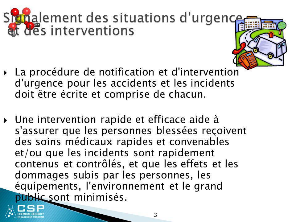 3 Signalement des situations d'urgence et des interventions  La procédure de notification et d'intervention d'urgence pour les accidents et les incid