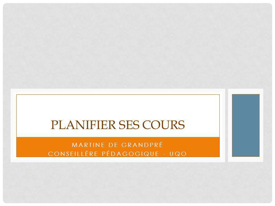 PLAN DE LA FORMATION Réflexion sur ses postulats Planification de ses cours Conseils pour améliorer ses cours