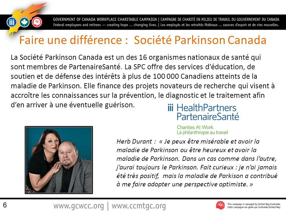 Faire une différence : Société Parkinson Canada La Société Parkinson Canada est un des 16 organismes nationaux de santé qui sont membres de PartenaireSanté.