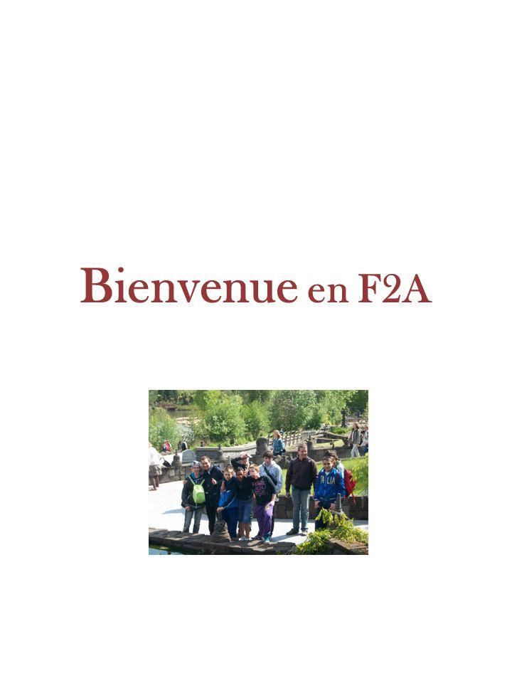 Bienvenue en F2A