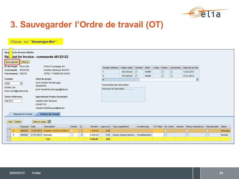 16/06/2014Footer 4. Suivi des Requests et Ordres de travail (OT's)