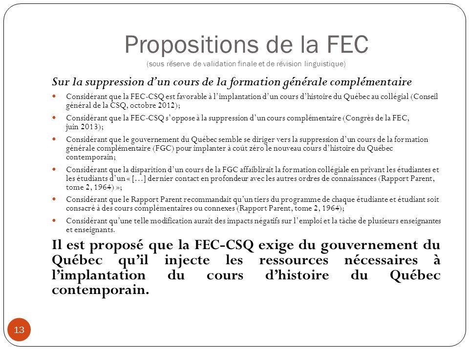Propositions de la FEC (sous réserve de validation finale et de révision linguistique) 13 Sur la suppression d'un cours de la formation générale compl