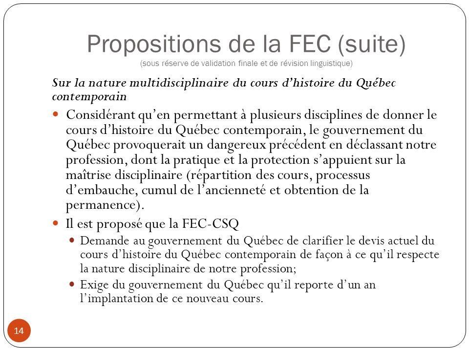 Propositions de la FEC (suite) (sous réserve de validation finale et de révision linguistique) 14 Sur la nature multidisciplinaire du cours d'histoire