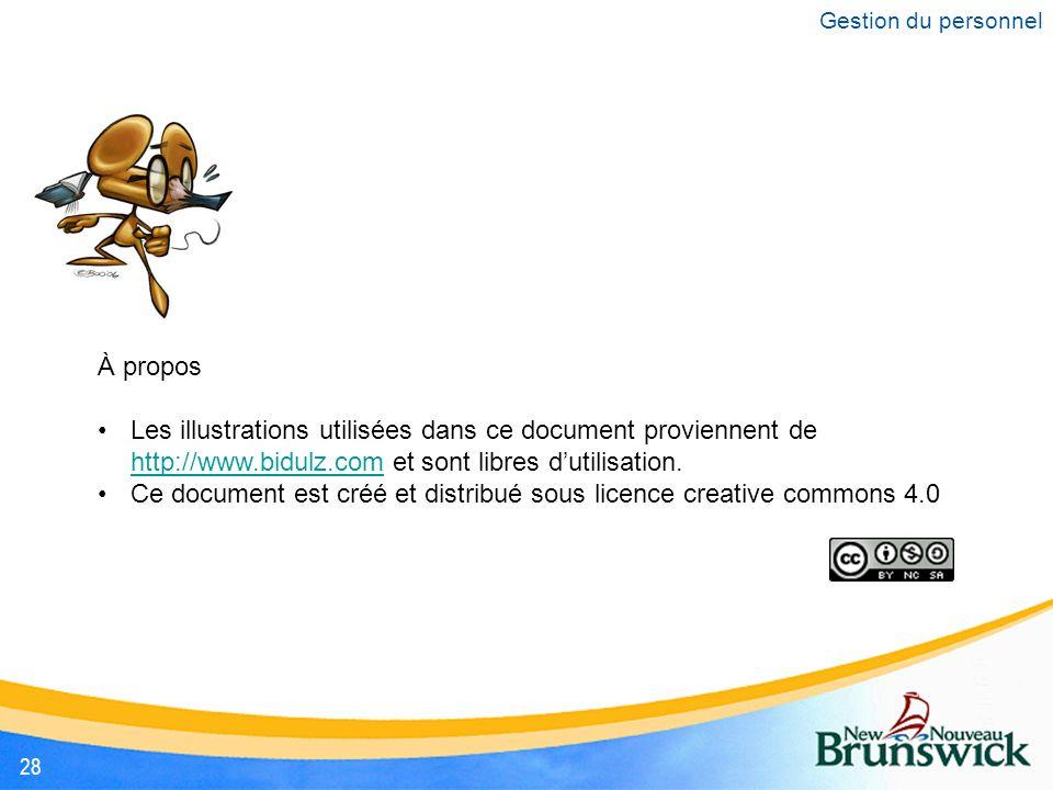 À propos Les illustrations utilisées dans ce document proviennent de http://www.bidulz.com et sont libres d'utilisation.