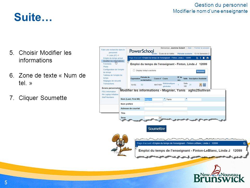 5.Choisir Modifier les informations 6.Zone de texte « Num de tel.
