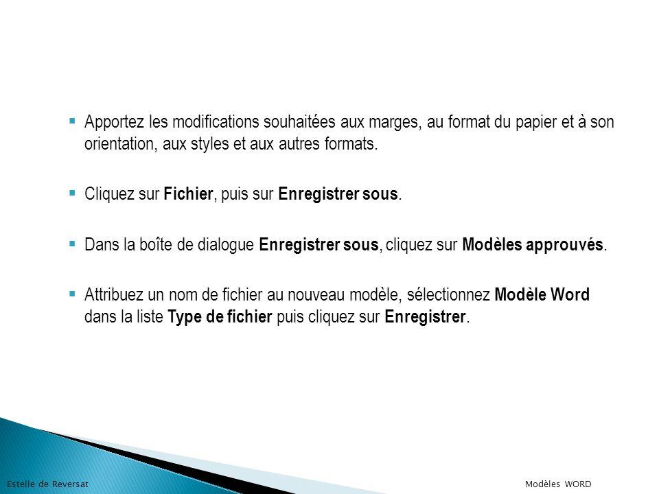  Apportez les modifications souhaitées aux marges, au format du papier et à son orientation, aux styles et aux autres formats.  Cliquez sur Fichier,