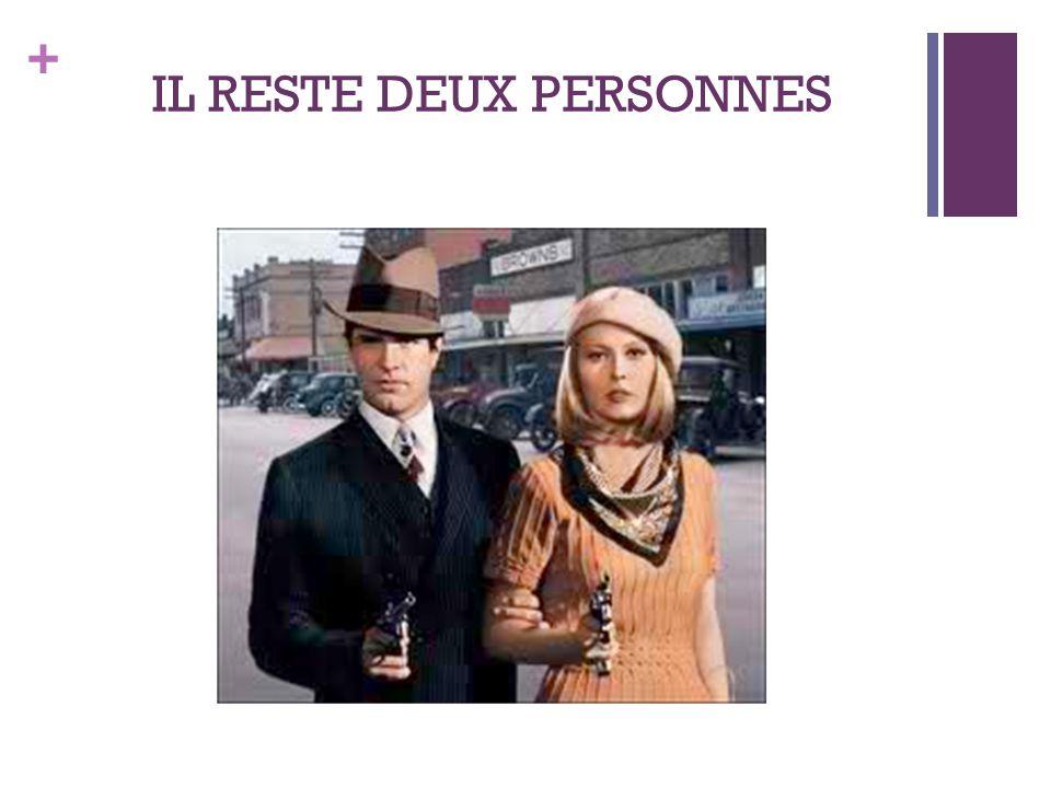 + IL RESTE DEUX PERSONNES