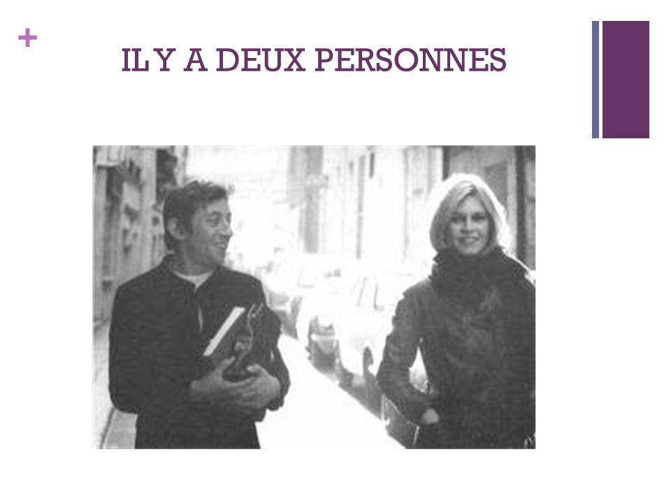 + IL Y A DEUX PERSONNES