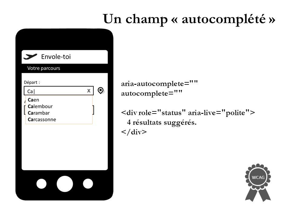 Un champ « autocomplété » aria-autocomplete= autocomplete= 4 résultats suggérés. WCAG