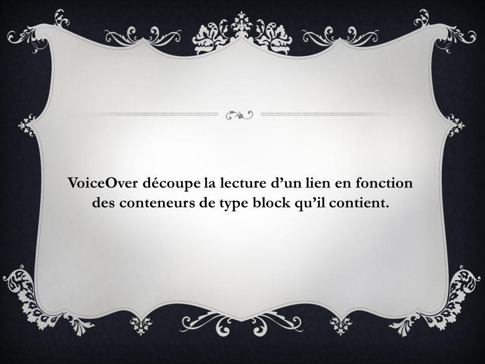 VoiceOver découpe la lecture d'un lien en fonction des conteneurs de type block qu'il contient.