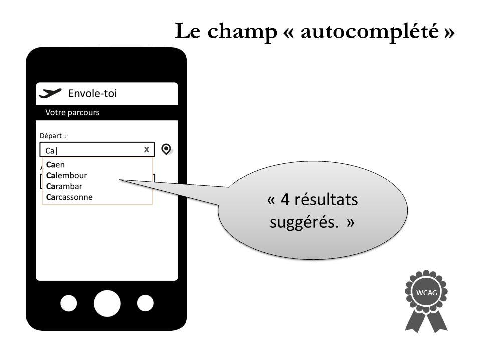 Le champ « autocomplété » WCAG « 4 résultats suggérés. »