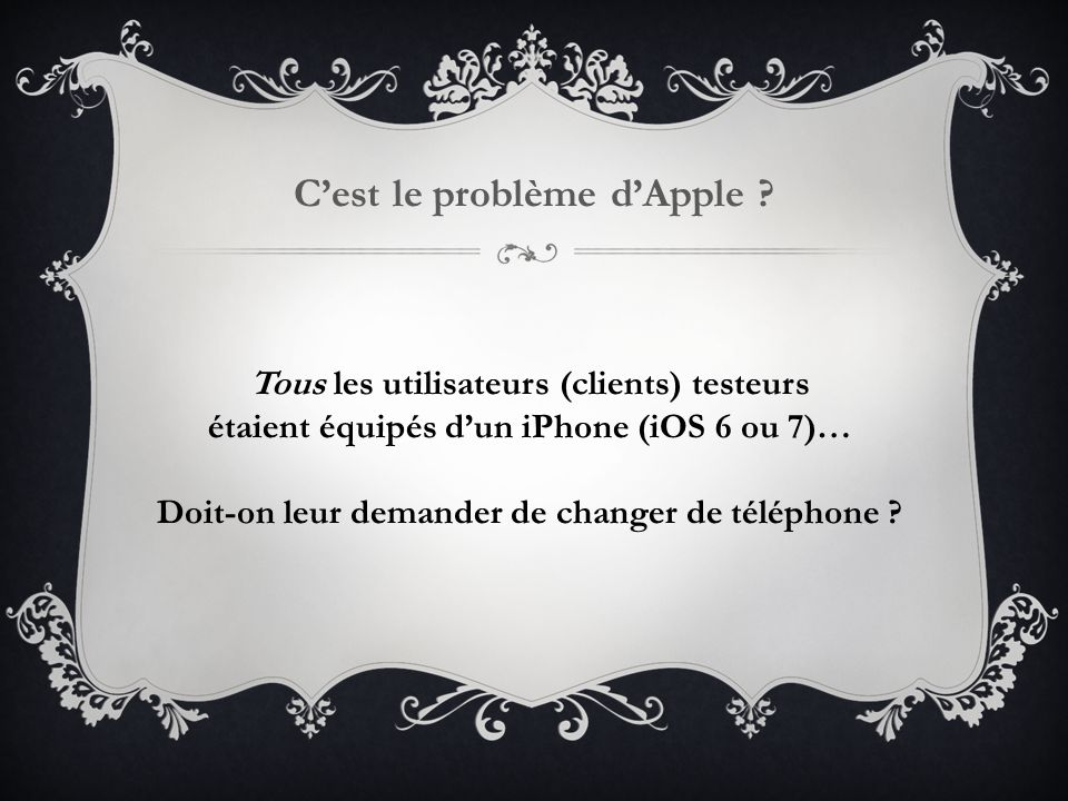C'est le problème d'Apple .