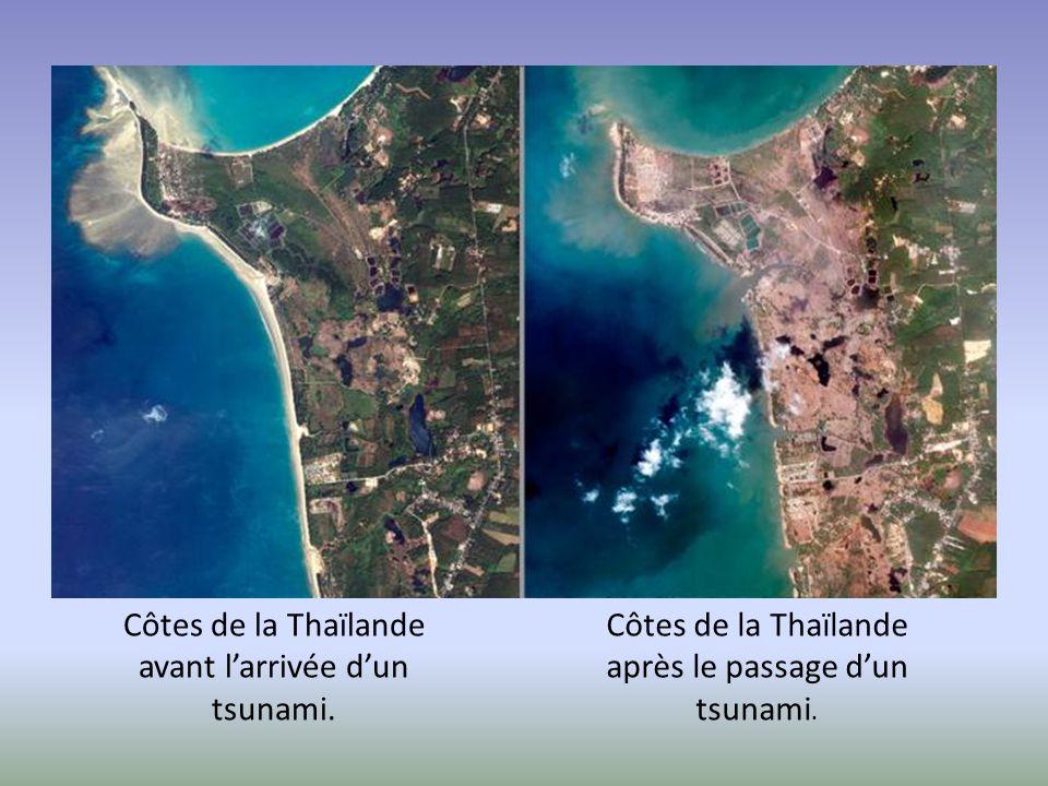 Côtes de la Thaïlande avant l'arrivée d'un tsunami. Côtes de la Thaïlande après le passage d'un tsunami.