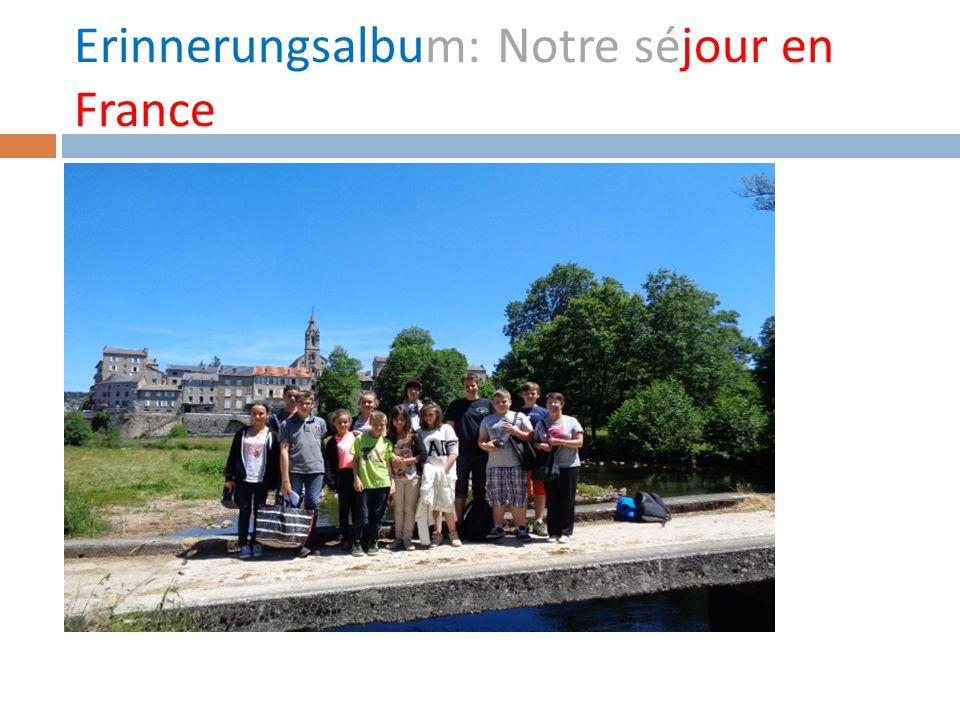 Erinnerungsalbum: Notre séjour en France