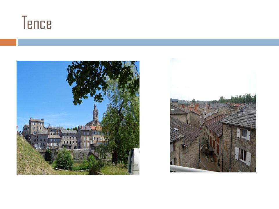 La ville de Tence  La ville de Tence est beaucoup plus vieille que Joachimsthal.