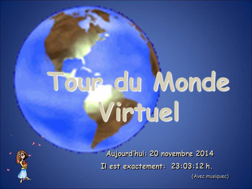 Aujourd'hui: 20 novembre 2014 Il est exactement: 23:05:05 h.