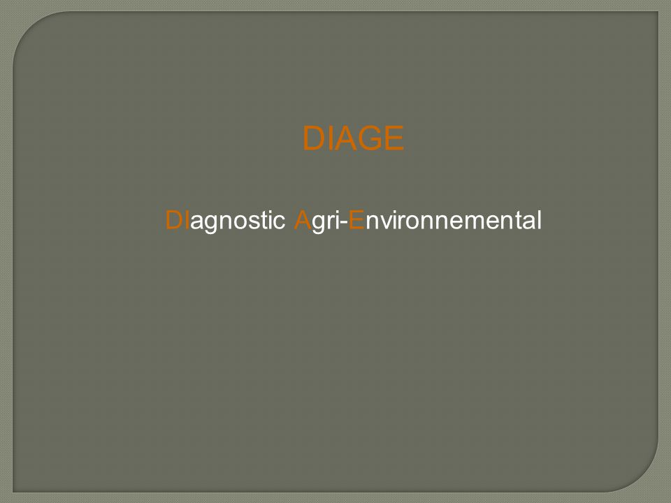 DIAGE DIagnostic Agri-Environnemental
