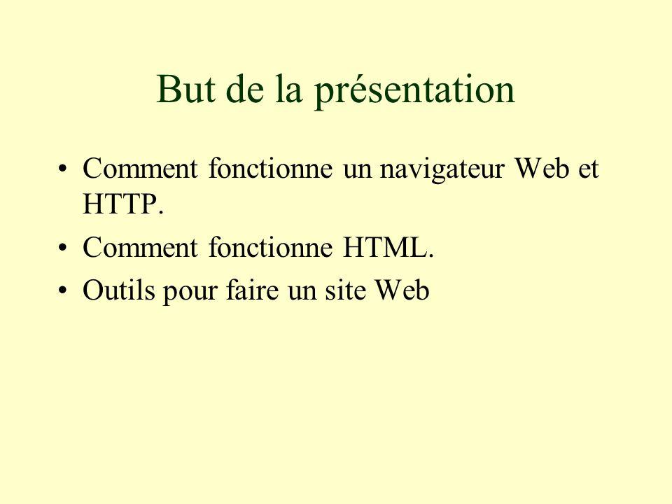 But de la présentation Comment fonctionne un navigateur Web et HTTP.