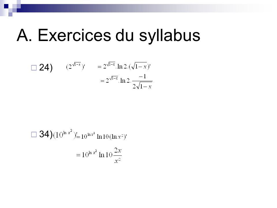 A. Exercices du syllabus  24)  34)