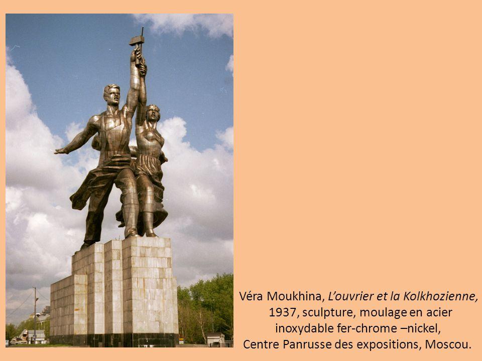 Véra Moukhina, L'ouvrier et la Kolkhozienne, 1937, sculpture, moulage en acier inoxydable fer-chrome –nickel, Centre Panrusse des expositions, Moscou.