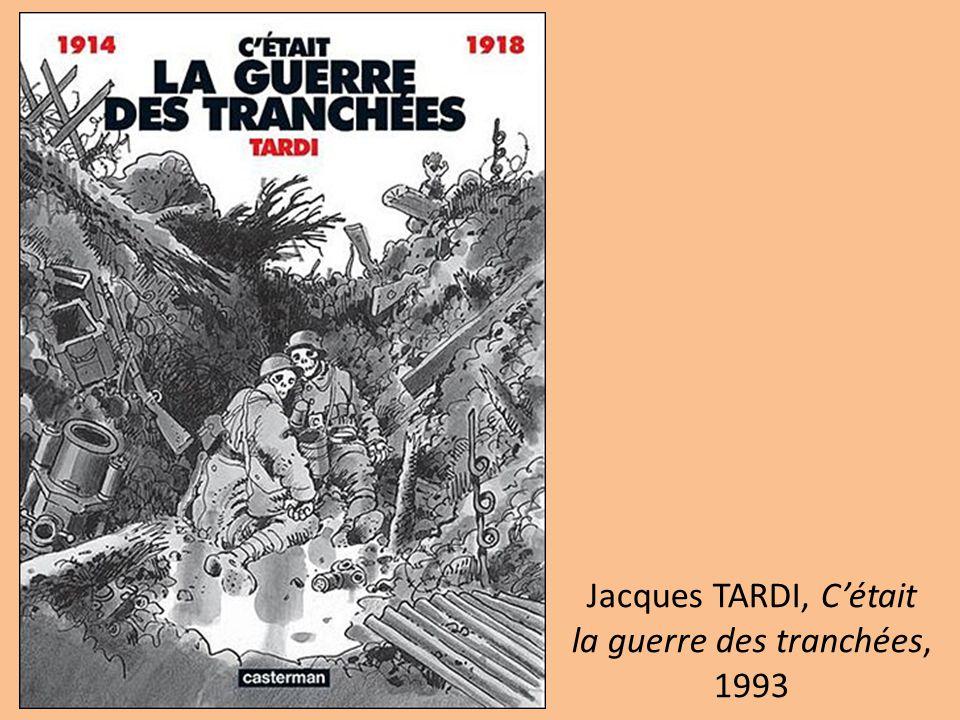 Jacques TARDI, C'était la guerre des tranchées, 1993