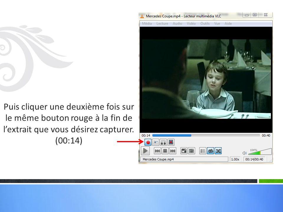 Puis cliquer une deuxième fois sur le même bouton rouge à la fin de l'extrait que vous désirez capturer. (00:14)