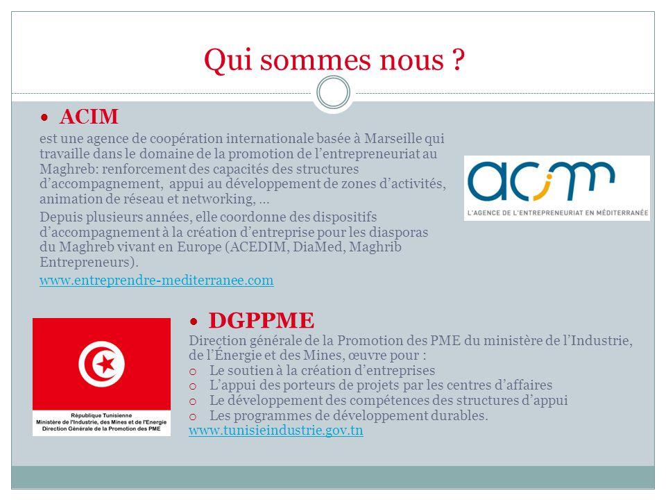 Qui sommes nous ? ACIM est une agence de coopération internationale basée à Marseille qui travaille dans le domaine de la promotion de l'entrepreneuri