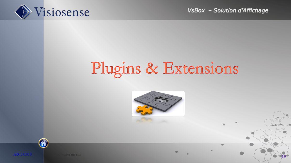 VsBox – Solution d'Affichage 29 AB-141010 http://visiosense.frhttp://visiosense.fr