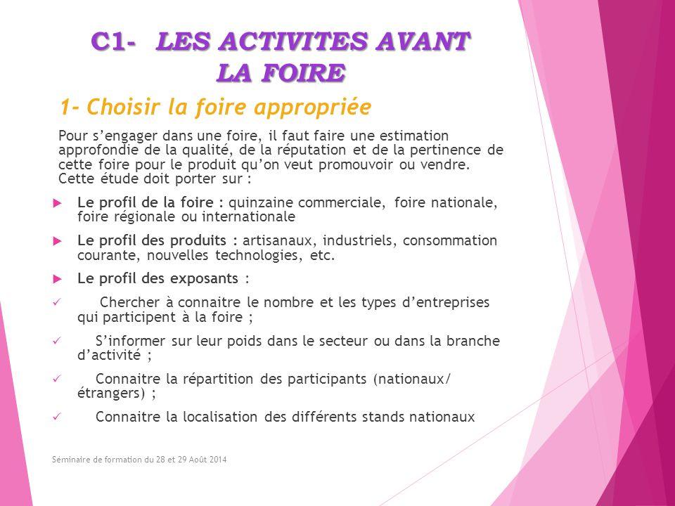 2 - Définir ses objectifs Les foires/salons/expositions sont des moyens efficaces pour atteindre de multiples objectifs commerciaux.