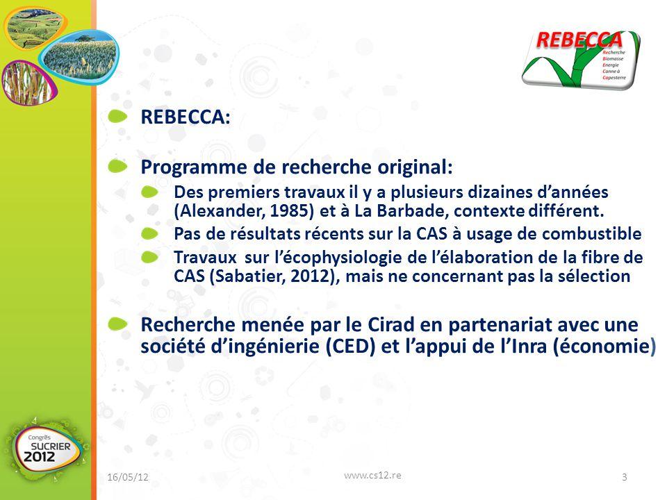 REBECCA: Programme de recherche original: Des premiers travaux il y a plusieurs dizaines d'années (Alexander, 1985) et à La Barbade, contexte différen