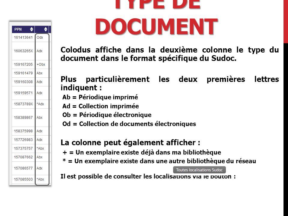 TYPE DE DOCUMENT Colodus affiche dans la deuxième colonne le type du document dans le format spécifique du Sudoc.