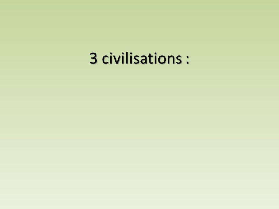 3 civilisations :