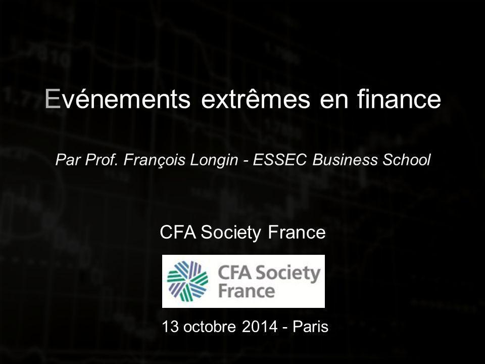 Evénements extrêmes en finance Par Prof.