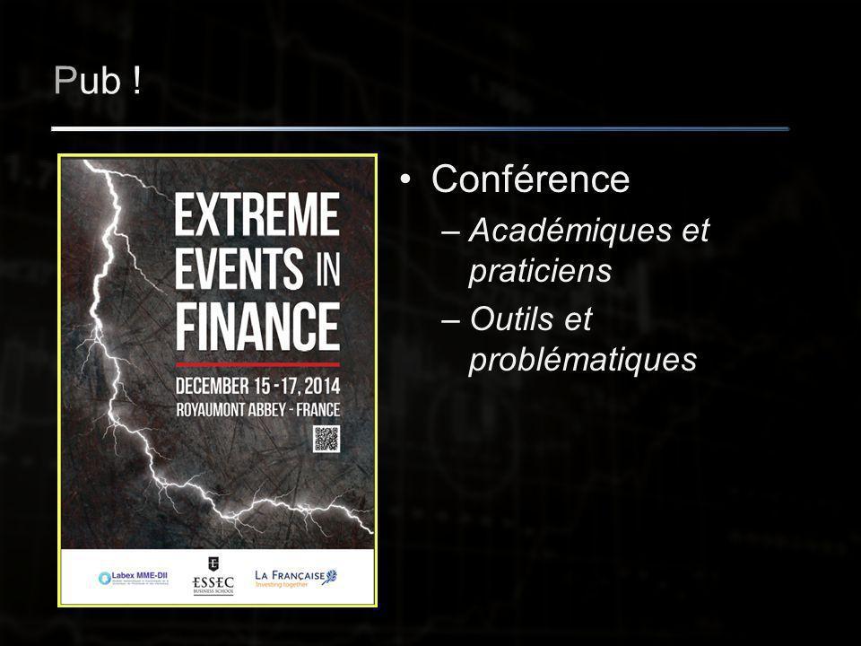 Pub ! Conférence –Académiques et praticiens –Outils et problématiques