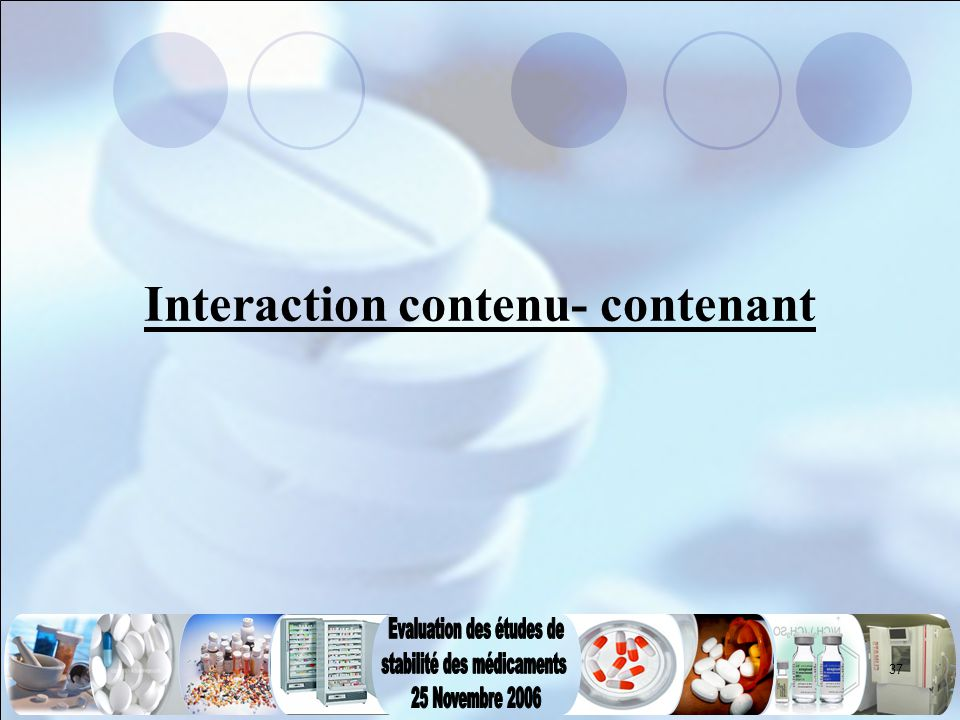 37 Interaction contenu- contenant