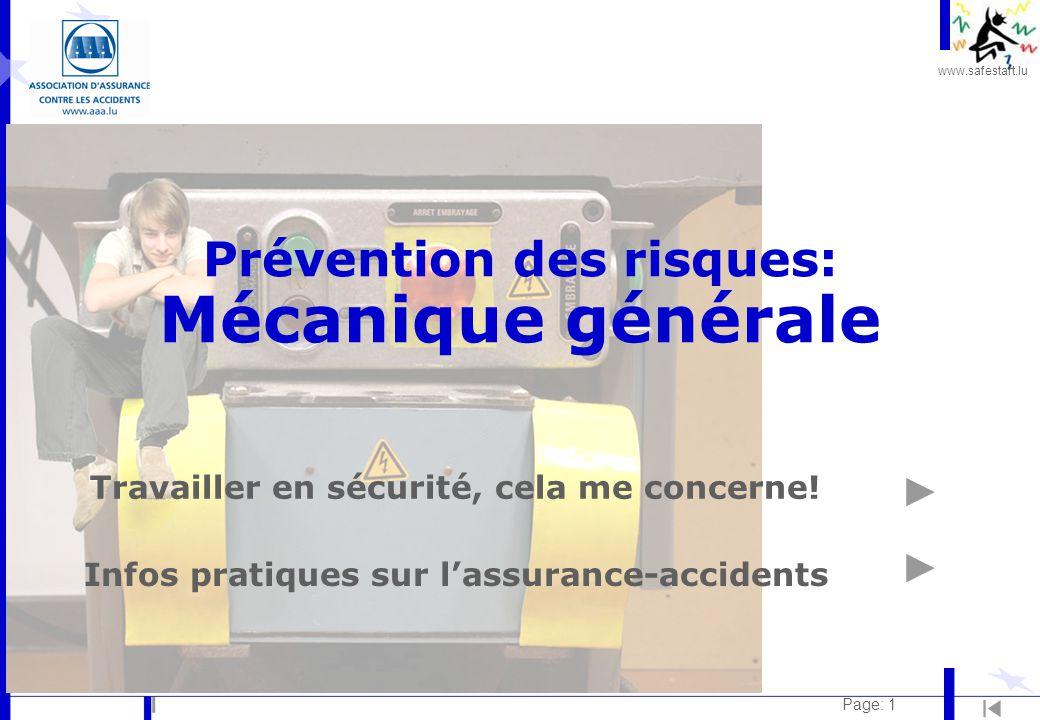 www.safestart.lu Page: 1 Prévention des risques: Mécanique générale Travailler en sécurité, cela me concerne.