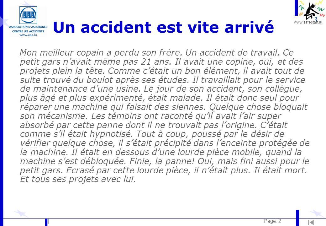 www.safestart.lu Page: 2 Un accident est vite arrivé Mon meilleur copain a perdu son frère.