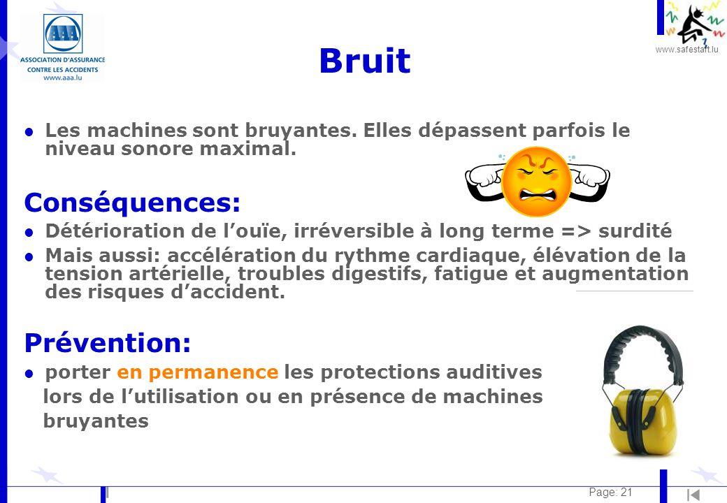 www.safestart.lu Page: 21 Bruit l Les machines sont bruyantes.