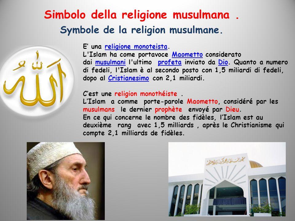 Simbolo della religione musulmana. Symbole de la religion musulmane.