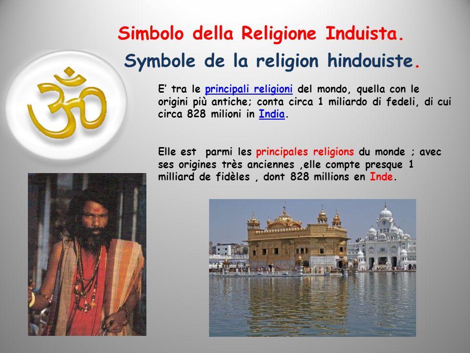 S imbolo della Religione Induista. Symbole de la religion hindouiste.