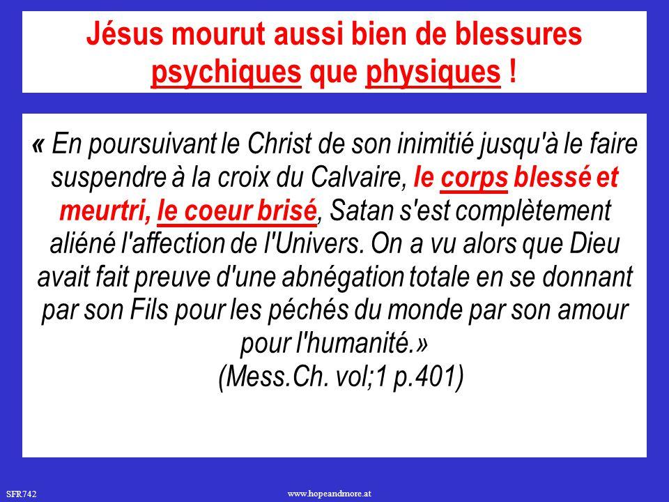 SFR742 www.hopeandmore.at « En poursuivant le Christ de son inimitié jusqu'à le faire suspendre à la croix du Calvaire, le corps blessé et meurtri, le