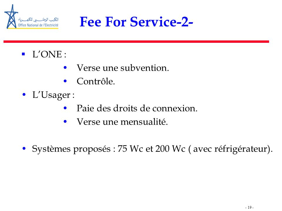 - 19 - Fee For Service-2-  L'ONE : Verse une subvention.