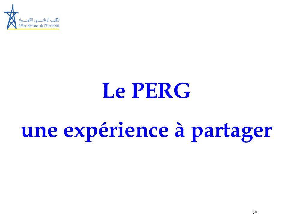 - 30 - Le PERG une expérience à partager