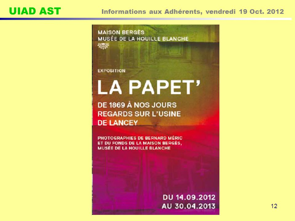 UIAD AST Informations aux Adhérents, vendredi 19 Oct. 2012 12