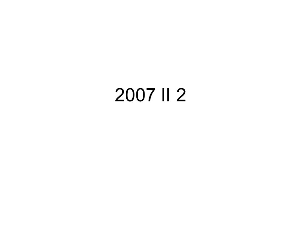 2007 II 2