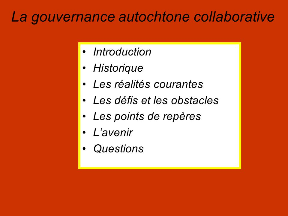 Le contexte Squamish Two Row Wampum La gouvernance autochtone collaborative