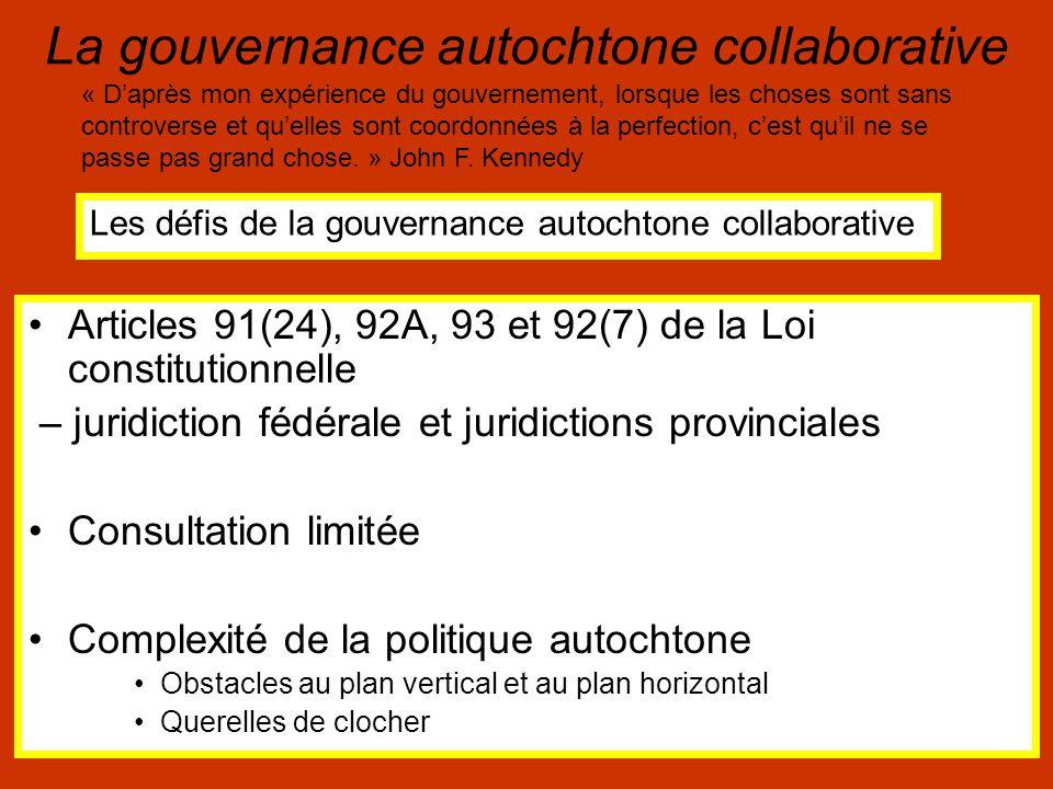 La gouvernance autochtone collaborative Les fluctuations de la volonté politique