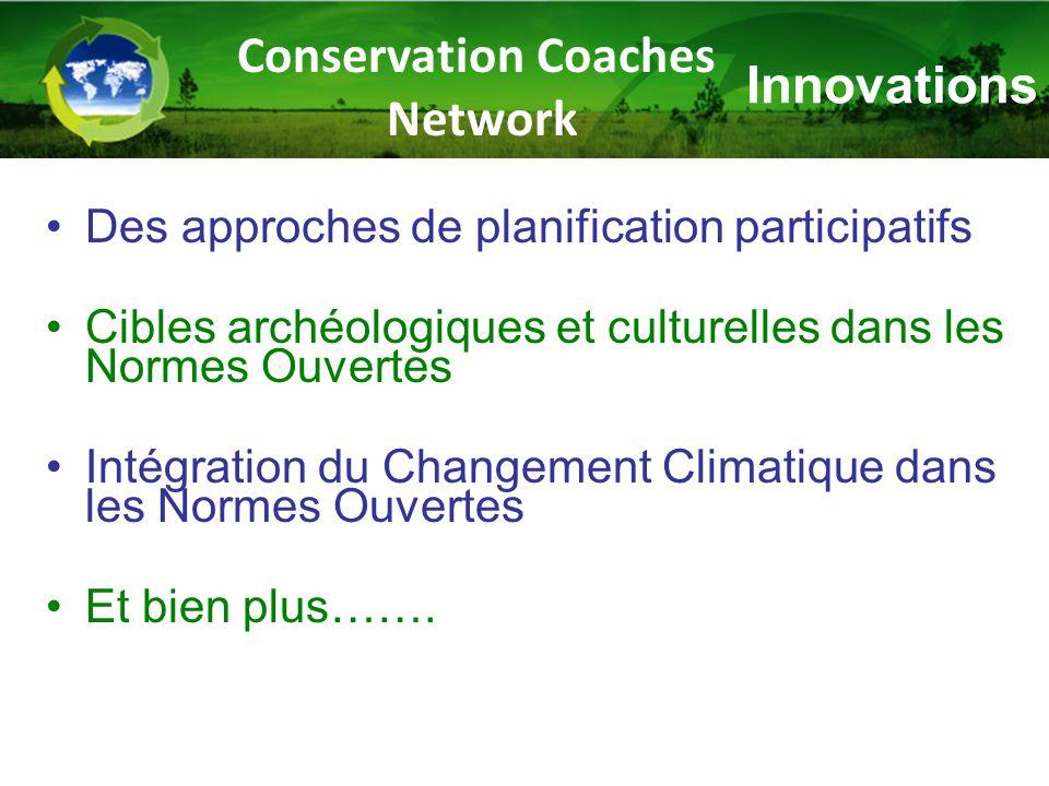 Innovations Des approches de planification participatifs Cibles archéologiques et culturelles dans les Normes Ouvertes Intégration du Changement Climatique dans les Normes Ouvertes Et bien plus…….