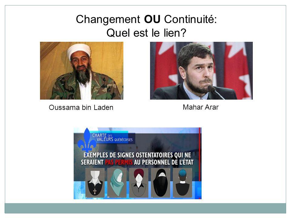 Oussama bin Laden Mahar Arar Changement OU Continuité: Quel est le lien?